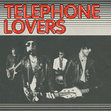 Telephone Lovers - s/t
