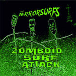 TERRORSURFS - Zomboid Surf Attack