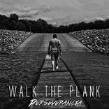 Walk The Plank - Perseverancia