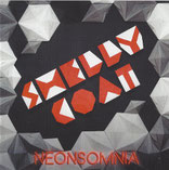 SHELLYCOAT - Neonsomnia