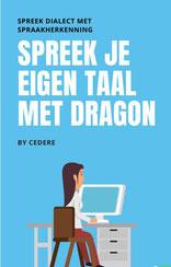 Spreek je eigen taal met Dragon Spraakherkenning