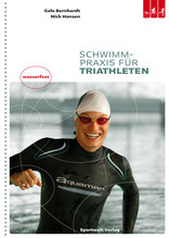 Triathlonbuch: Schwimmpraxis für Triathleten