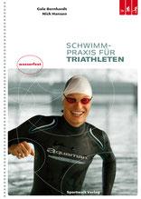 Schwimmbuch: Schwimmpraxis für Triathleten