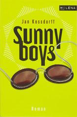 Sunnyboys, Roman (2009)