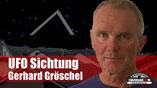UFO Sichtung Gerhard Gröschel