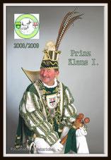 Prinz Klaus I. Schurz, 2009