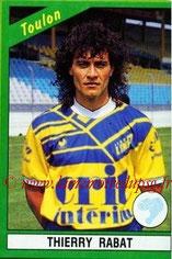 N° 228 - Thierry RABAT (1986-90, PSG > 1990-91, Toulon)