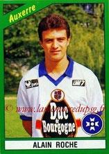 N° 011 - Alain ROCHE (1990-91, Auxerre > 1992-98, PSG)