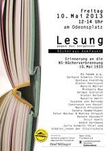 BÜCHER AUS DEM FEUER     Zum 80. Jahrestag der Bücherverbrennung durch die Nazis am 10. Mai 1933 wurden wieder in ganz Deutschland Texte aus den damals verbrannten Büchern vorgelesen, so in München u.