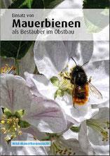 Infobroschüre zur Haltung von Mauerbienen als Bestäuber