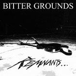 BITTER GROUNDS - Remnants...