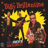 BILLY BRILLANTINE & the Bandit Rockers - 300% French Rockabilly