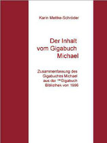 Karin Mettke-Schröder/Inhalt/Zusammenfassung des Gigabuches Michael/Druckheft von 2002/Coverentwurf