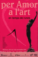 Per amor a l'Art ... en temps de runes, Palma de Mallorca