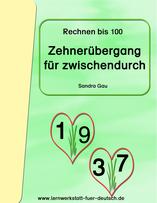 Zahlenverständnis, rechnen über dem zehner, rechnen bis 100