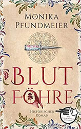Blutföhre - Monika Pfundmeier - historischer Roman