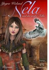 Nela und der weiße Falke - Yngra Wieland