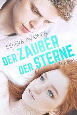 Serena Avanlea - Der Zauber der Sterne - Roman