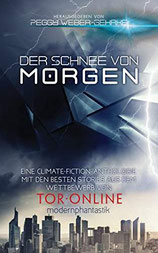 Der Schnee von morgen - 2017 Collection of Climate Fiction Stories
