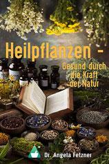 Dr. Angela Fetzner - Heilpflanzen - Autorinnenclub