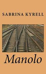 Sabrina Kyrell - Manolo
