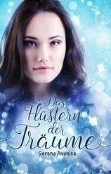 Serena Avanlea - Das Flüstern der Träume - Roman