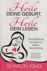 Heile Deine Geburt - Übersetzung: Monika Richrath