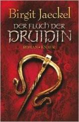 Birgit Jaeckel - Der Fluch der Druidin