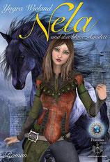 Nela und das blaue Amulett - Yngra Wieland