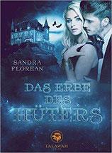 Sandra Florean - Das Erbe des Hüters