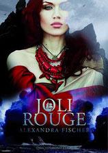 Alexandra Fischer - Joli Rouge