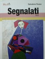 Catalogo d'Arte : SEGNALATI 2013