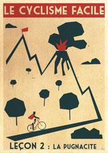 cyclisme leçon du 11/01/18 la pugnacité