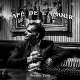 Café de l'amour - Nermin Tulic
