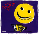 Make Me Smile - A-Train