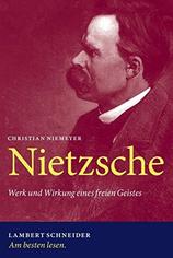 Christian Niemyer Nietzsche Werk und Wirkung