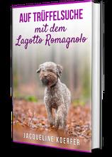 """Buch """"Auf Trüffelsuche mit dem Lagotto Romagnolo"""""""