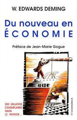 """La transformation managériale vue par Deming dans son livre """"du nouveau en économie"""", traduit par Jean Marie Gogue"""