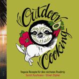 Outdoor Cooking: Vegane Rezepte für den nächsten Roadtrip