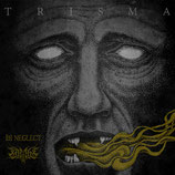 ILL NEGLECT / LAMBS - Trisma