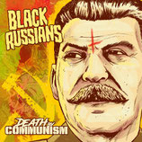 Black Russians - Death By Communism