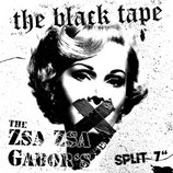THE BLACK TAPE/THE ZSA ZSA GABOR'S - Split EP
