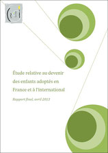 Etude relative au devenir des enfants adoptés en France et à l'international - avril 2013