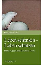 Leben schenken - Leben schützen | Thema Abtreibung | Maria Eckl, MEd MA | Zwettl