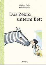 Buchtitel: Das Zebra unterm Bett