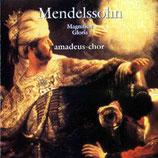CD-Cover Felix Mendelssohn Bartholdy, Magnificat & Gloria, Amadeus-Chor, Leitung Nicol Matt, Brilliant Classics 2003