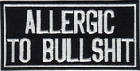 Allergic to Bullshit, Allergisch auf Scheisse, Biker Heavy Metal Patch Aufnäher