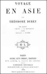 Voyage en Asie... La Chine, la Mongolie. par Théodore DURET (1838-1927) Lévy Frères, éditeurs, Paris, 1874, de 368 pages.