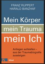 Buchempfehlung: Mein Körper, mein Trauma, mein Ich