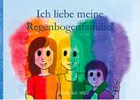 Buchtitel: Ich liebe meine Regenbogenfamilie
